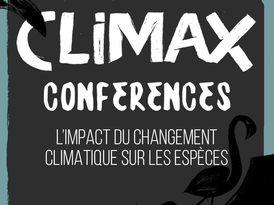 CONFÉRENCE 3 : L'IMPACT DU CHANGEMENT CLIMATIQUE SUR LES ESPÈCES