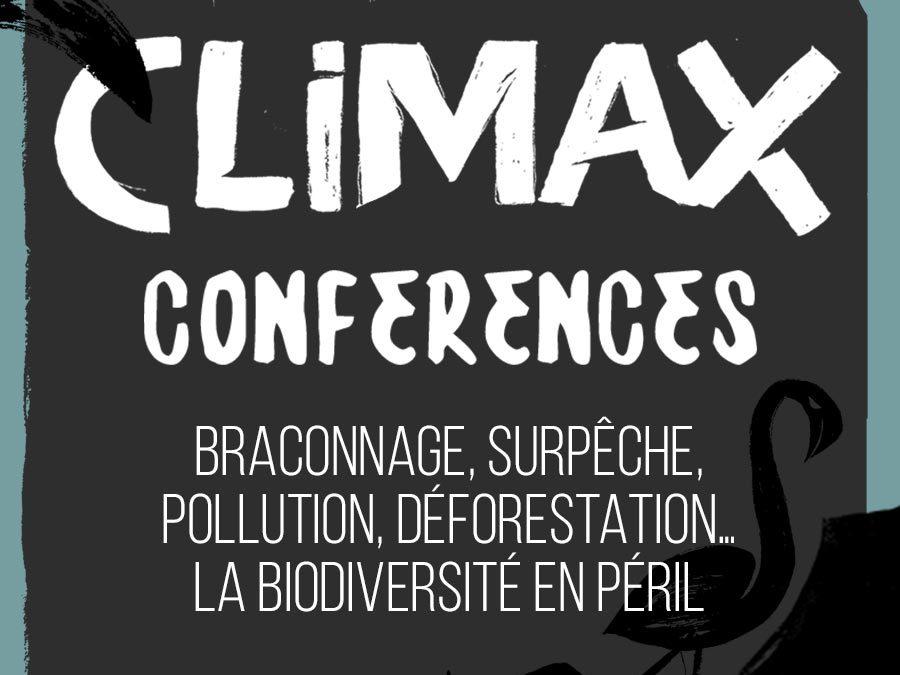 CONFÉRENCE 4 : BRACONNAGE, SURPÊCHE, POLLUTION, DÉFORESTATION… LA BIODIVERSITÉ EN PÉRIL