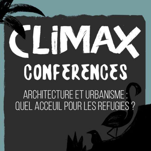 CONFÉRENCE 5 : ARCHITECTURE ET URBANISME : QUEL ACCUEIL POUR LES RÉFUGIÉS ?