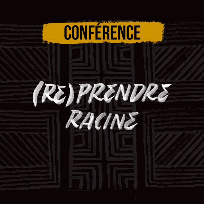 (RE)PRENDRE RACINE