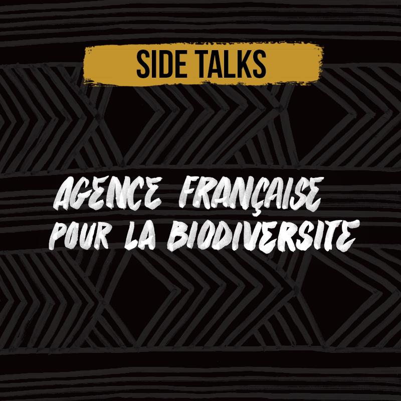 SIDE TALK 2019 – AGENCE FRANÇAISE POUR LA BIODIVERSITÉ