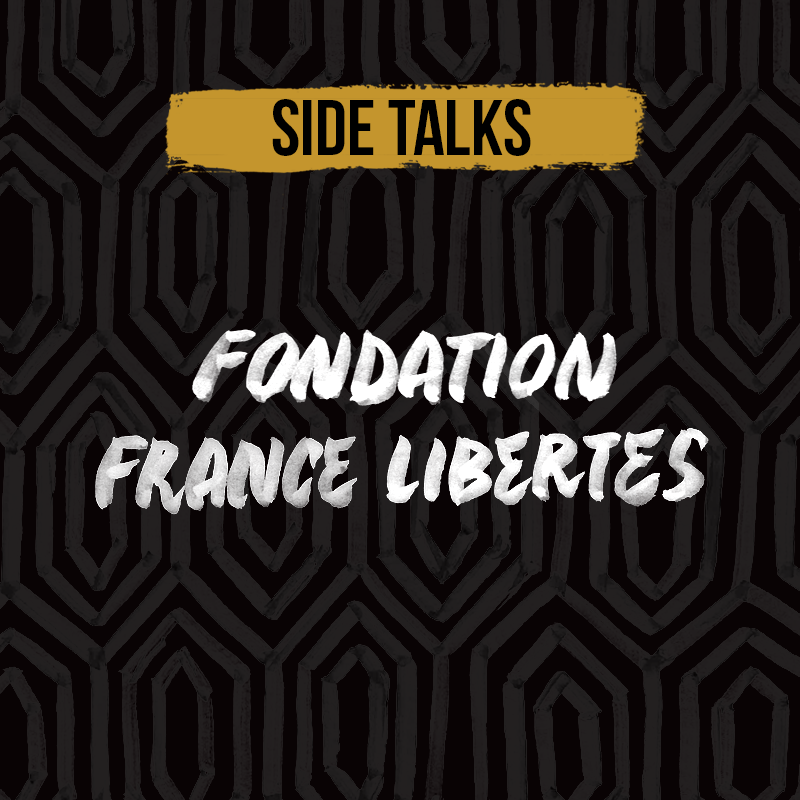 SIDE TALK 2019 – FONDATION France Libertés